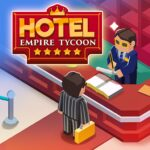 Hotel Empire Tycoon – Idle Game Manager Simulator MOD APK Unlimited Money 1.8.4